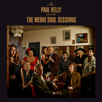 Paul Kelly - The Merri Soul Sessions