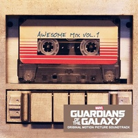 Soundtrack - Guardians Of The Galaxy: Awesome Mix Vol. 1