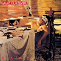 Cold Chisel - East