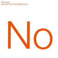 New Order - Waiting For The Siren's Call