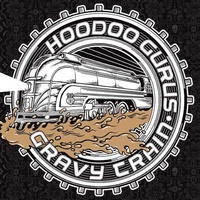 Hoodoo Gurus - Gravy Train