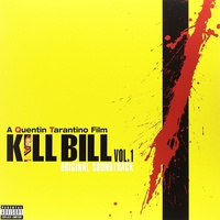 Soundtrack - Kill Bill Vol. 1 Original Soundtrack