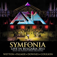 Asia  - Symfonia - Live In Bulgaria 2013 - With The Plovdiv Opera Ochestra