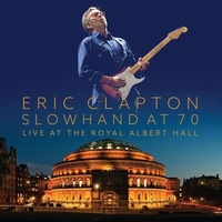 Eric Clapton - Slowhand At 70 - Live At The Royal Albert Hall