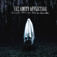 The Amity Affliction - Everyone Loves You… Once You Leave Them