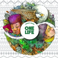 Charlie Bucket - One Life EP