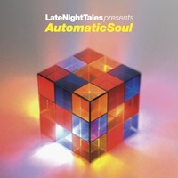 Late Night Tales - Presents Automatic Soul