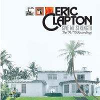 Eric Clapton - Give Me Strength: The '74 / '75 Recordings