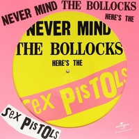 The Sex Pistols - Never Mind the Bollocks, Here's the Sex Pistols