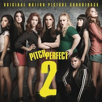 Soundtrack - Pitch Perfect 2