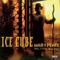 Ice Cube - War & Peace Vol. 1 (The War Disc)