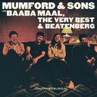 Mumford & Sons - Johannesburg EP with Baaba Maal, The Very Best & Beatenberg