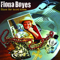 Fiona Boyes - Blues For Hard Times