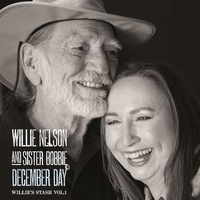 Willie Nelson And Sister Bobbie - December Day - Willie's Stash Vol. 1