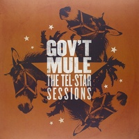 Gov't Mule - The Tel★Star Sessions