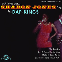 Sharon Jones & The Dap-Kings - Dap Dippin' with Sharon Jones and the Dap-Kings