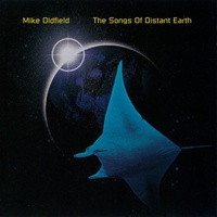 Mike Oldfield - The Songs Of Distant Earth