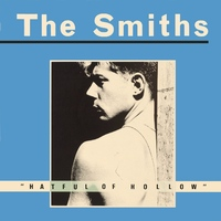 The Smiths - Hateful Of Hollow