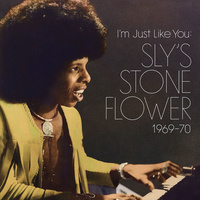 Sly Stone - I'm Just Like You: Sly's Stone Flower 1969 - 70