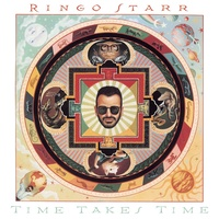 Ringo Starr - Time Takes Time