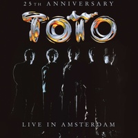 Toto - 25th Anniversary Live In Amsterdam