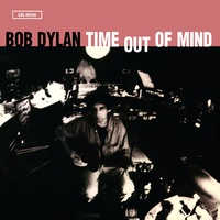 Bob Dylan - Time Out Of Mind