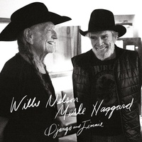 Willie Nelson & Merle Haggard - Django And Jimmie