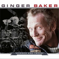 Ginger Baker - Horses And Trees