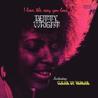 Betty Wright - I Love The Way You Love