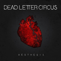 Dead Letter Circus - Aesthesis