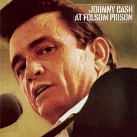 Johnny Cash - Johnny Cash At Folsom Prison