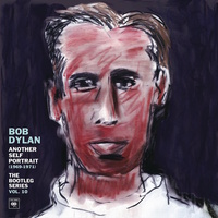 Bob Dylan - The Bootleg Series Vol. 10: Another Self Portrait (1969–1971)