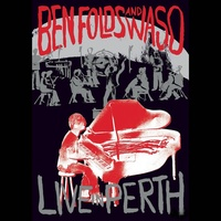 Ben Folds And WASO - Live In Perth