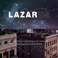 David Bowie - Lazarus: The Original Cast Recording
