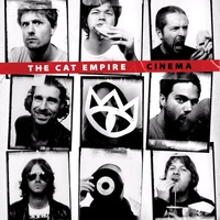 The Cat Empire - Cinema