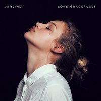Airling - Love Gracefully