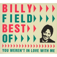 Billy Field - Best of... You Weren't In Love With Me
