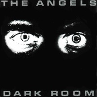 The Angels - Dark Room