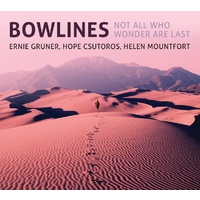 Bowlines - Not All Who Wonder Are Last