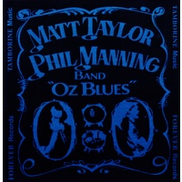 Matt Taylor Phil Manning Band - Oz Blues