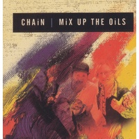 Chain - Mix Up The Oils