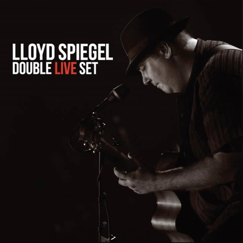 Lloyd Spiegel - Double Live Set