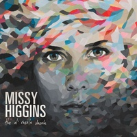 Missy Higgins - The Ol' Razzle Dazzle