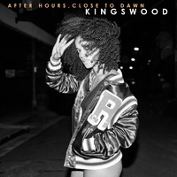 Kingswood - After Hours, Close To Dawn