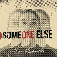 Hannah Schmidli - Someone Else