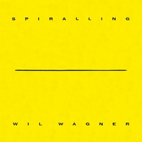 Wil Wagner - Spiralling
