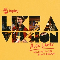 Alex Lahey - Welcome To The Black Parade / Misery Guts