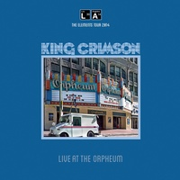 King Crimson - Live At The Orpheum