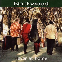 Blackwood - Never At Home